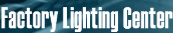 FACTORY LIGHTING CENTER
